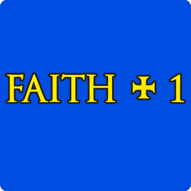 Faith + 1 T-Shirt