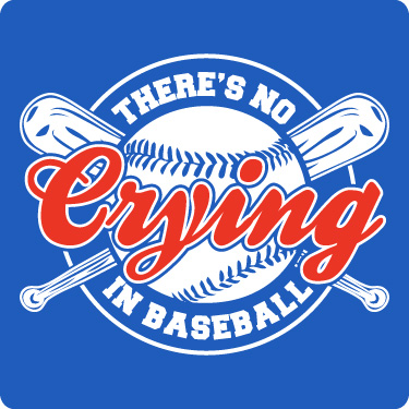 No Crying in Baseball Tee (League of Their Own)