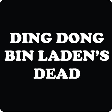 Ding Dong Osama's Dead T-Shirt (Cooper White)