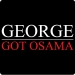 George Got Osama T-Shirt (White & Red Text)