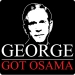 George Got Osama T-shirt (Vertical)