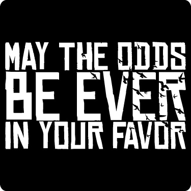 May the Odds Be Ever in Your Favor Tee (Birds, Wht)