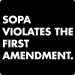 Anti-Sopa T-Shirt (Violates First Amendment)